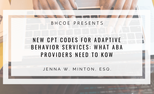 New CPT Codes for Adaptive Behavior Services: What ABA Providers Need to Know