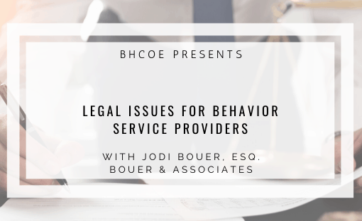 Legal Issues in ABA with Jodi Bouer, Esq.