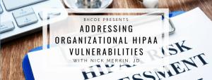 Addressing HIPAA Vulnerabilities