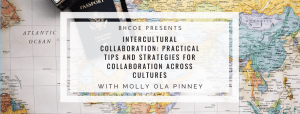 Intercultural Collaboration: Practical Tips and Strategies for Collaboration Across Cultures