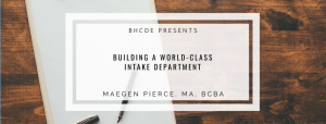 Building a World-Class Intake Department