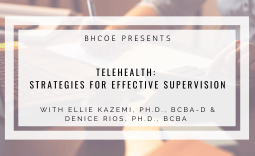 Telehealth: Strategies for Effective Supervision
