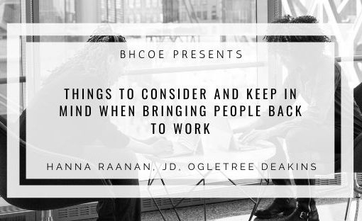 Things to Consider and Keep in Mind When Bringing People Back to Work