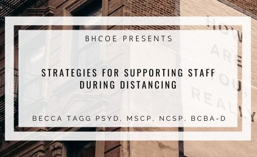 Strategies for Supporting Staff During Distancing