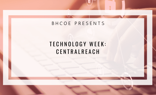 CentralReach: Technology Week