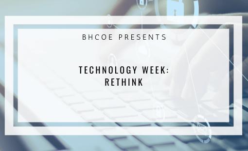 Rethink: Technology Week