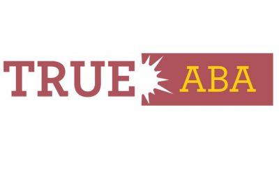 True ABA Earns BHCOE Reaccreditation