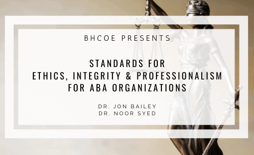 Standards for Ethics, Integrity & Professionalism for ABA Organizations