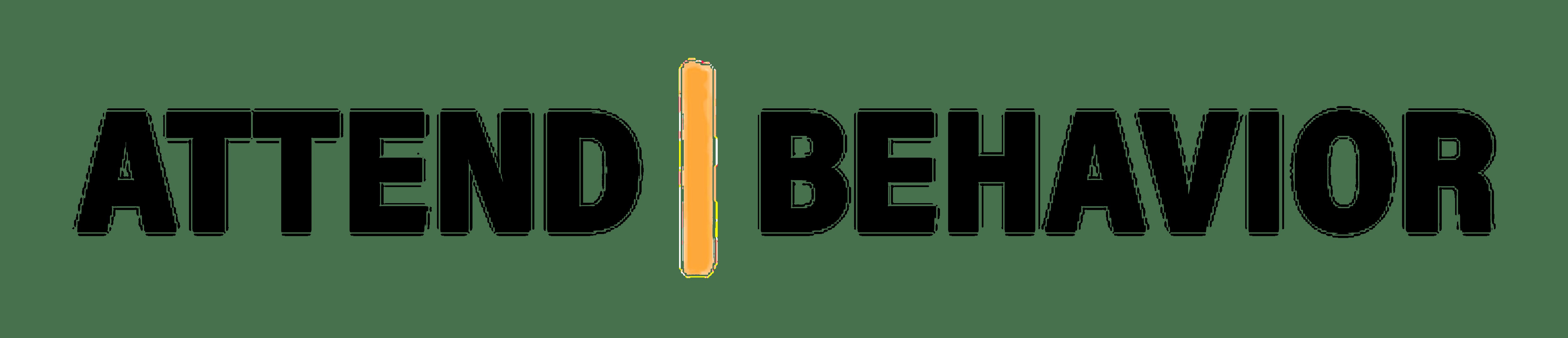 Attend|Behavior