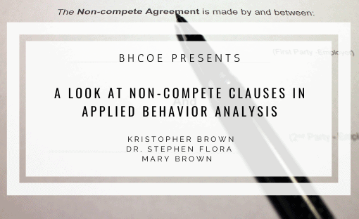 A Look at Non-Compete Clauses in Applied Behavior Analysis