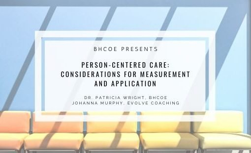Person-Centered Care: Considerations for Measurement and Application