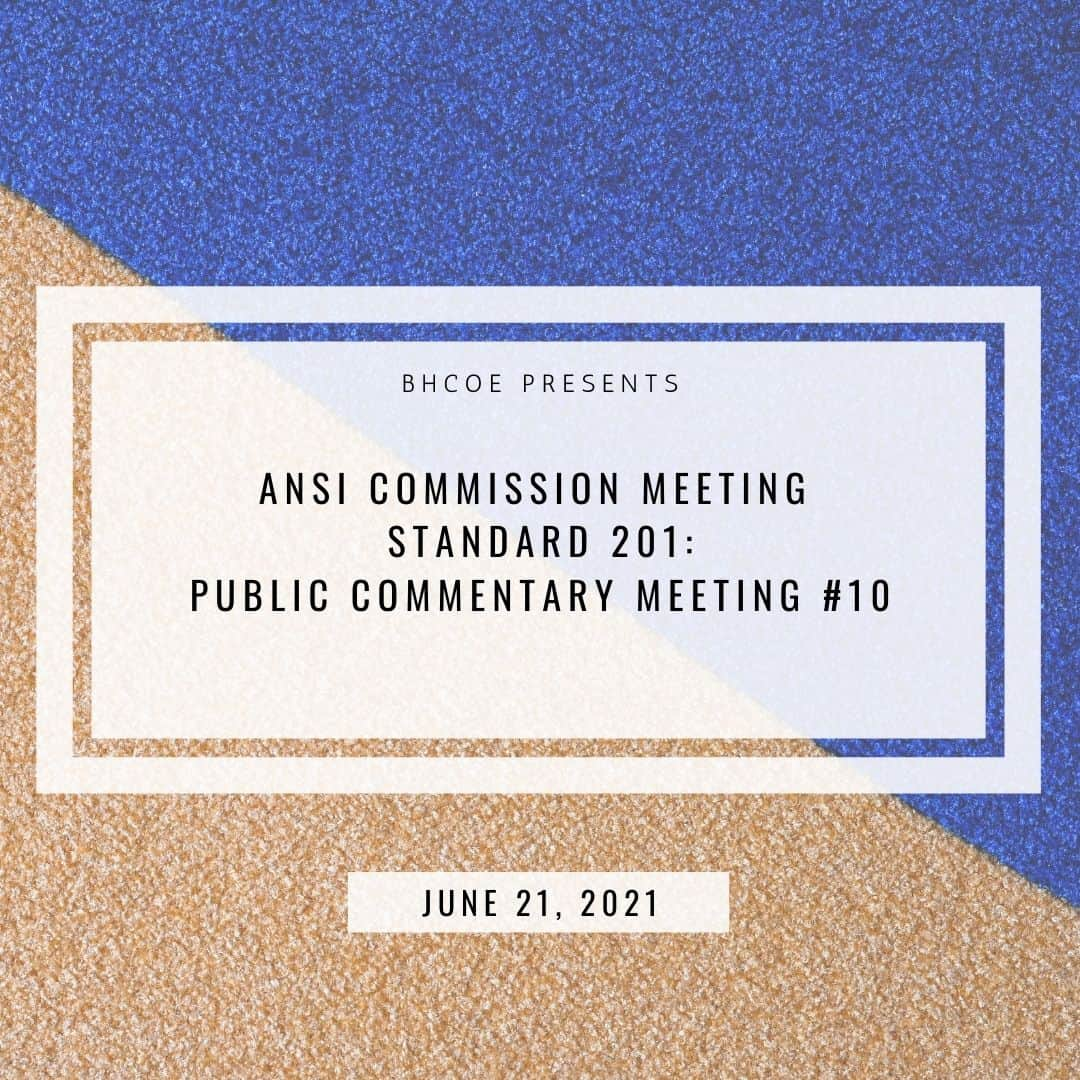 ANSI Commission Meeting Standard 201: Public Commentary Meeting #10