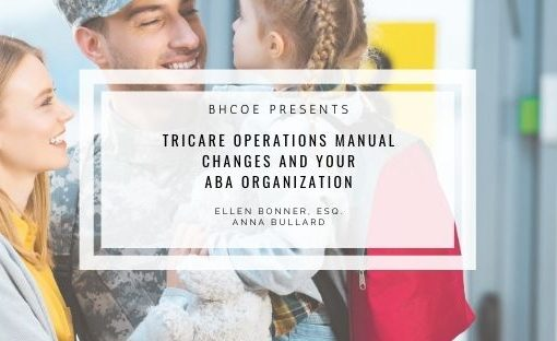 TRICARE Operations Manual Changes and Your ABA Organization