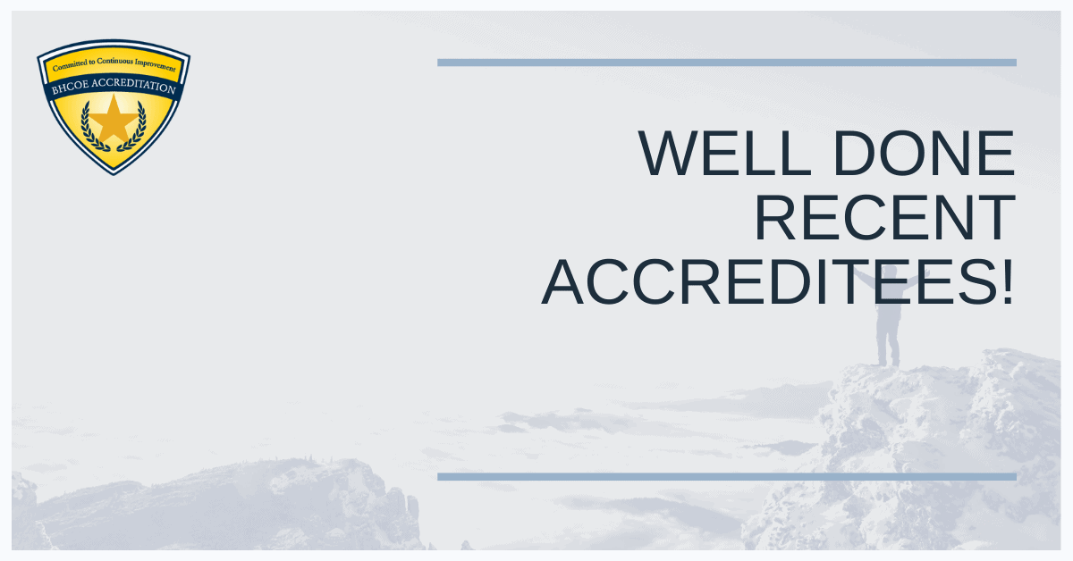 BHCOE July 2021 Accreditation Announcements