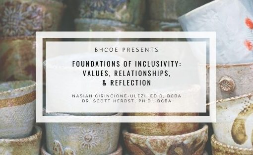 Foundations of Inclusivity: Values, Relationships, & Reflection